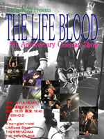 THE LIFE BLOOD 5thAnniversary Oneman Show